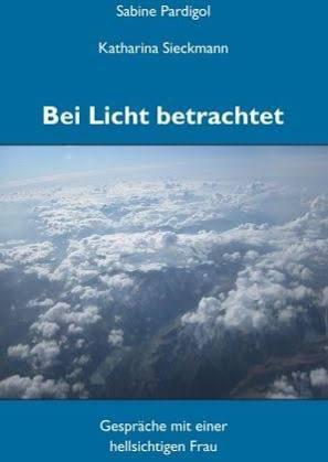 """""""Bei Licht betrachtet"""" - Ein Buch von Katharina Sieckmann und Sabine Pardigol"""